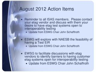 August 2012 Action Items
