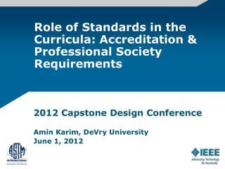 Role of Standards in the Curricula: Accreditation & Professional Society Requirements