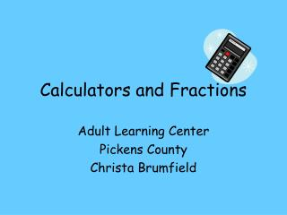 Calculators and Fractions