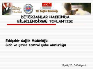 DETERJANLAR HAKKINDA   BİLGİLENDİRME TOPLANTISI
