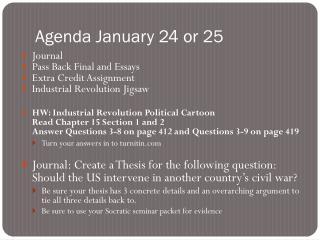 Agenda January 24 or 25