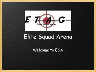 Elite Squad Arena