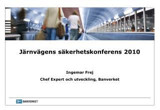 Järnvägens säkerhetskonferens 2010