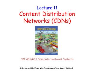 Lecture  11 Content Distribution Networks (CDNs)