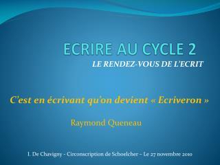 ECRIRE AU CYCLE 2