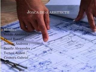 Joaca de-a arhitectii