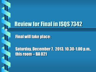Review for Final in ISQS 7342