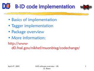 B-ID code implementation