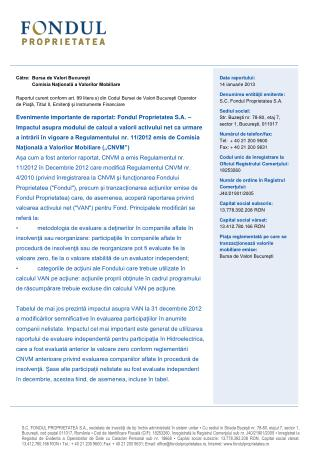 Către: Bursa de Valori Bucureşti Comisia Naţională a Valorilor Mobiliare