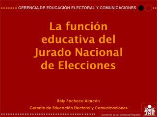 La funci n educativa del Jurado Nacional de Elecciones