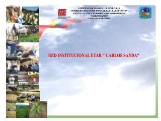 """RED INSTITUCIONAL ETAR """" CARLOS SANDA"""