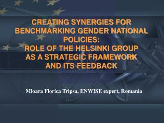 Mioara Florica Tripsa, ENWISE expert, Romania