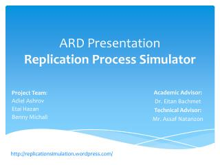 ARD Presentation Replication Process Simulator