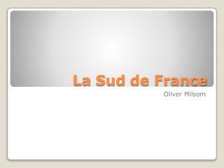 La  Sud  de France