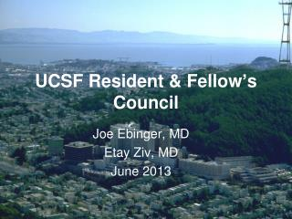 UCSF Resident & Fellow's Council