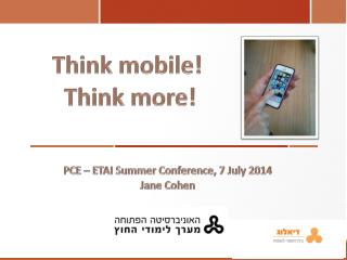 PCE – ETAI Summer Conference, 7 July 2014 Jane Cohen