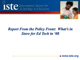 Report From the Policy Front:  What's in Store for Ed Tech in '08