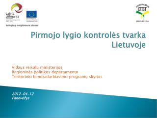 Pirmojo lygio kontrolės tvarka Lietuvoje