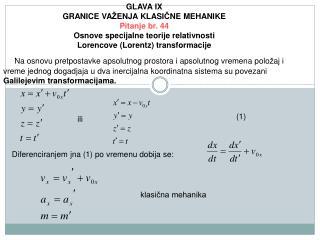 GLAVA IX GRANICE VA Ž ENJA KLASI Č NE MEHANIKE Pitanje br. 4 4
