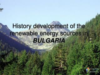 History development of the  renewable energy sources  in BULGARIA