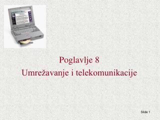 Poglavlje 8 Umrežavanje i telekomunikacije