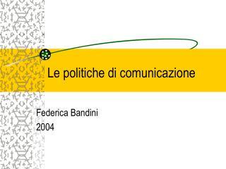 Le politiche di comunicazione