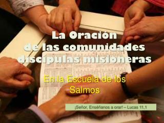 La Oración  de las comunidades discípulas misioneras