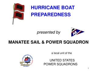 presented by MANATEE SAIL & POWER SQUADRON a local unit of the UNITED STATES                             POWER SQUADRON