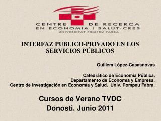 INTERFAZ PUBLICO-PRIVADO EN LOS SERVICIOS PÚBLICOS