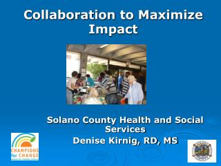 Solano County Health and Social Services Denise Kirnig, RD, MS