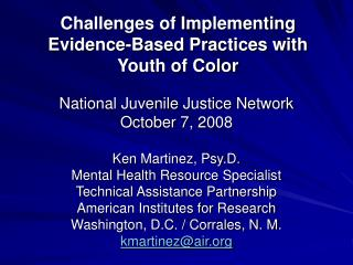 Challenges of Implementing Evidence-Based Practices with Youth of Color