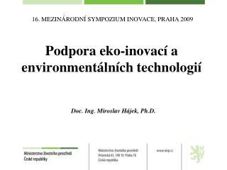 Podpora eko-inovací a environmentálních technologií