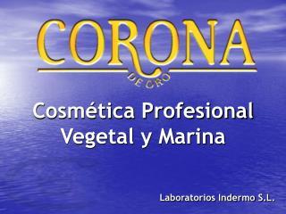 Cosmética Profesional Vegetal y Marina
