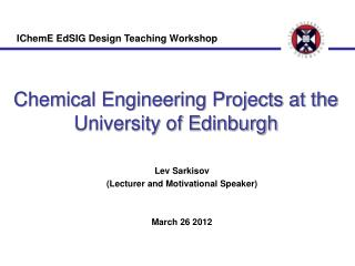 Chemical Engineering Projects at the University of Edinburgh