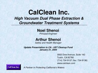 CalClean Inc. High Vacuum Dual Phase Extraction & Groundwater Treatment Systems