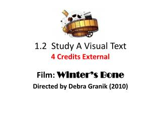 1.2  Study A Visual Text 4 Credits External