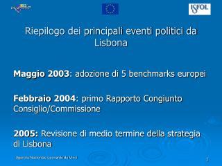 Riepilogo dei principali eventi politici da Lisbona