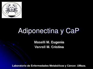 Adiponectina y CaP