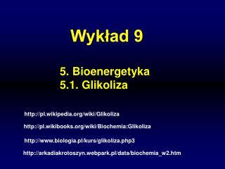 pl.wikipedia/wiki/Glikoliza
