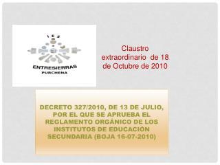 DECRETO 327/2010, DE 13 DE JULIO, POR EL QUE SE APRUEBA EL REGLAMENTO ORGÁNICO DE LOS