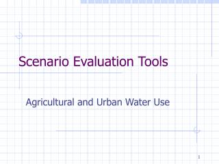 Scenario Evaluation Tools