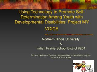 Northern Illinois University  &  Indian Prairie School District #204