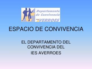 ESPACIO DE CONVIVENCIA