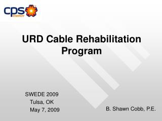 URD Cable Rehabilitation   Program