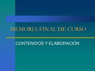 MEMORIA FINAL DE CURSO