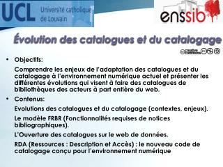 Évolution des  catalogues  et du  catalogage