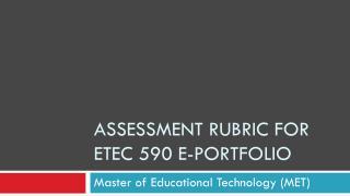 Assessment rubric for  etec  590 e-portfolio