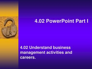 4.02 PowerPoint Part I