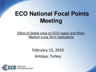 February 15, 2010 Antalya, Turkey