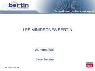 LES MINIDRONES BERTIN